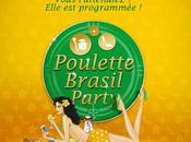 inscriptions pour Poulette Brasil Party sont ouvertes