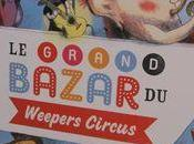 Grand Bazar Weepers Circus
