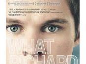 """""""What Richard did"""", l'art dénicher films discrets"""