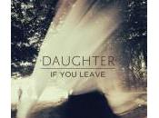 Leave, premier album Daughter