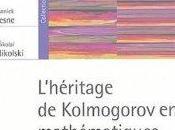 L'héritage Kolmogorov mathématiques