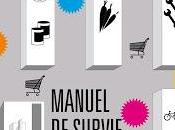Manuel survie l'usage incapables, Thomas Gunzig