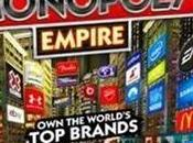 Empire, Monopoly marques