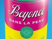 """""""Dans peau #Beyoncé quart d'heure d'anonymat"""" roman dont Beyoncé l'héroïne"""