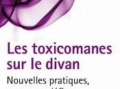 """""""Les toxicomanes divan Nouvelles pratiques, nouveaux défis"""" d'Amal Hachet Pascal Hachet, pour découvrir l'humanité derrière préjugés."""