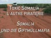 Toxic Somalia Paul Moreira (Documentaire trafic déchets toxiques Somalie, 2010)