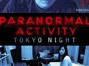 nanar semaine: Paranormal Activity Tokyo Night