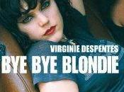 Blondie roman Virginie Despentes