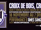 Exposition CROIX BOIS, Metastazis Musicophages