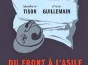 front l'asile, 1914-1918, Stephane Tison Hervé Guillemain