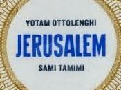 Jerusalem Yotam Ottolenghi Sami Tamimi, superbe voyage culinaire