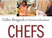 Chefs chefs Gilles Bragard Christian Roudaut