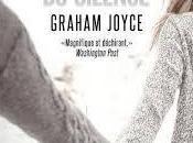 Cœur Silence Graham Joyce