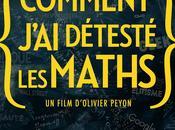 [Avis] Comment j'ai détesté Maths Olivier Peyon