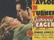 Johnny, gangsters Johnny Eager, Mervyn LeRoy (1941)