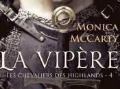 Chevaliers Highlands Tome Vipère Monica McCarty