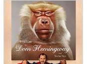 "Band Trailer ""Dom Hemingway"" Richard Shepard avec Jude Law, sortie Juillet 2014."