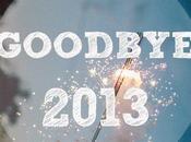 Goodbye 2013 {TAG}