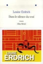 Dans silence vent Louise Erdrich