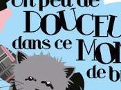 """RéSULTAT CONCOURS DOUCEUR DANS MONDE BRUTE*"""""""