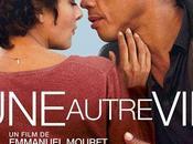 """Mardi janvier 2014 20h45, cinéma Comoedia Avant-première """"Une autre vie"""" d'Emmanuel Mouret."""