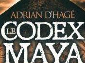 codex Maya d'Adrian d'Hagé