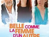 Critique Ciné Belle comme Femme d'un Autre, l'arnacoeur