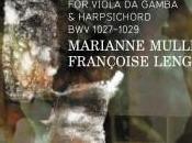 Bach connivence. Sonates pour viole clavecin Marianne Muller Françoise Lengellé