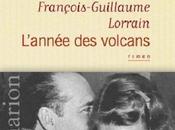 L'année volcans François-Guillaume Lorrain