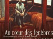 coeur ténèbres, Stéphane Miquel Loïc Godart, d'après Joseph Conrad