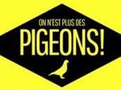 n'est plus pigeons Numéro inédit soir France