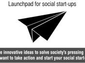Jusqu'au avril, appel projets pour entrepreneurs sociaux