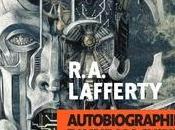 """""""Autobiographie d'une machine ktistèque"""" Raphaël Aloysius Lafferty"""