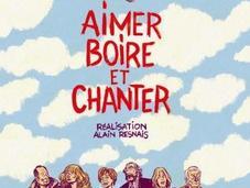Aimer, boire, chanter, dernier film d'Alain Resnais