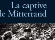 captive Mitterrand, David Bailly