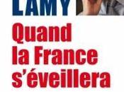 Quand France s'éveillera Pascal LAMY