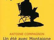 printemps tout avec Antoine Compagnon Montaigne