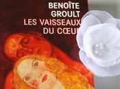 """""""Benoîte Groult vaisseaux coeur"""