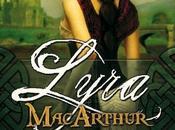[Crok'Lecture] Coeur Highlander Tome Lyra MacArthur Demi McGowan