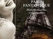 Demain, signature livre Paris Fantastique, histoire bizarres incroyables