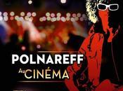 Polnareff Cinéma Quand l'écran s'allume