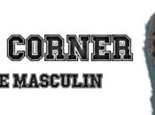 Menswear Corner, rendez-vous shopping, mode lifestyle pour homme dans capitale
