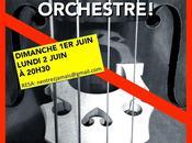 N'entrez jamais dans orchestre spectacle d'élèves Lucernaire -les 1ers lancer- JUIN 20h30