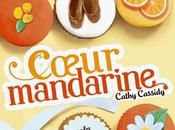 Cathy Cassidy, Cœur Mandarine (Les Filles chocolat