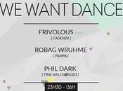 places Want Dance avec Frivolous (live), Robag Wruhme Phil Dark Showcase (Paris)
