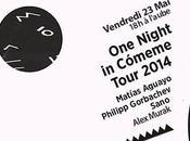 places night Cómeme avec Matias Aguayo, Philipp Gorbachev, Sano Alex Murak Wanderlust