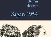 Sagan 1954 d'Anne Berest
