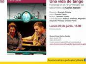 vida Tango lundi Museo Casa Carlos Gardel l'affiche]