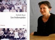 """""""Les indomptées"""" Nathalie Bauer était fois Femmes... paraître août Editions Philippe Rey."""