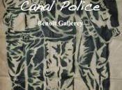 Canal Police Benoît Gallerey